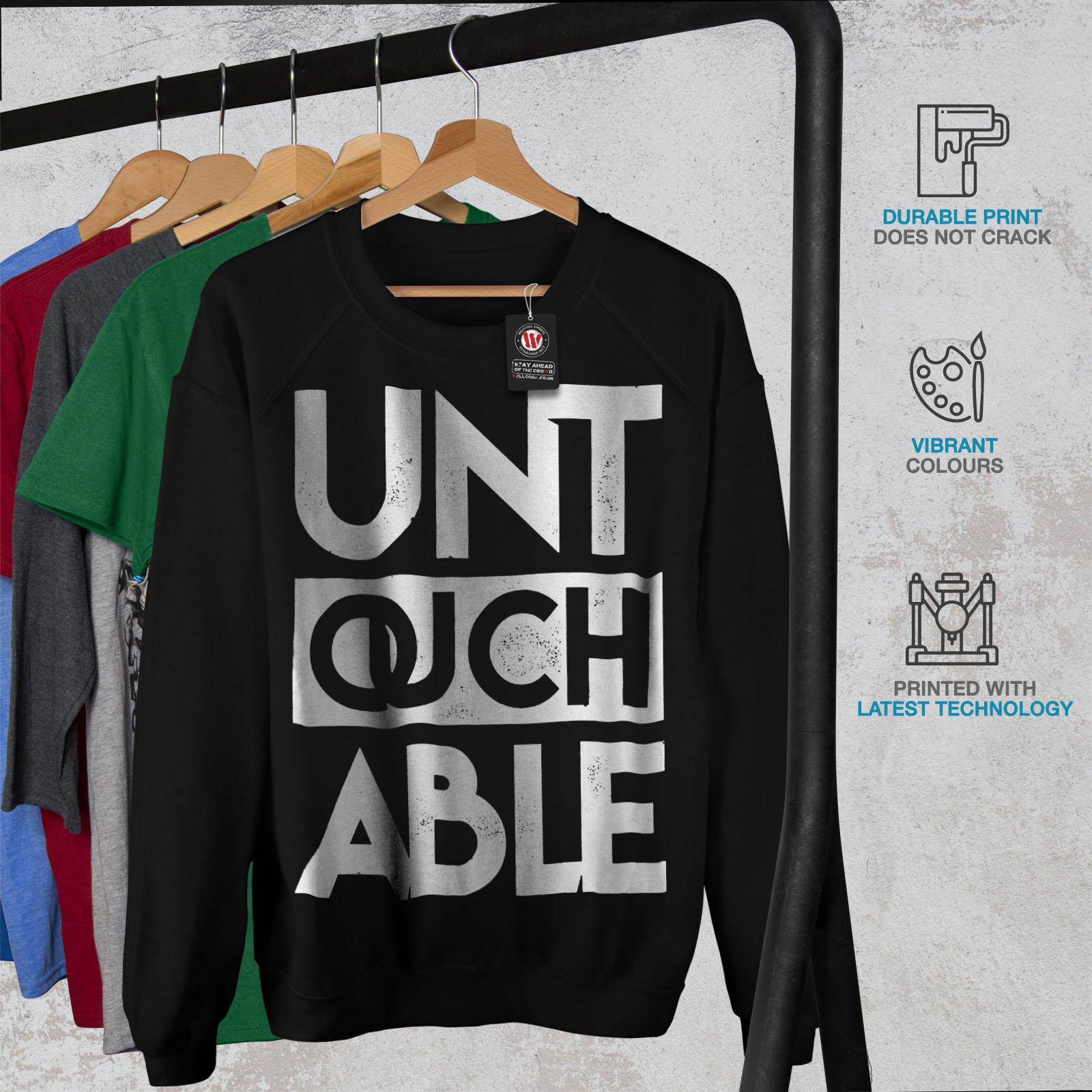Funny Casual Jumper wellcoda Untouchable Text Slogan Mens Sweatshirt