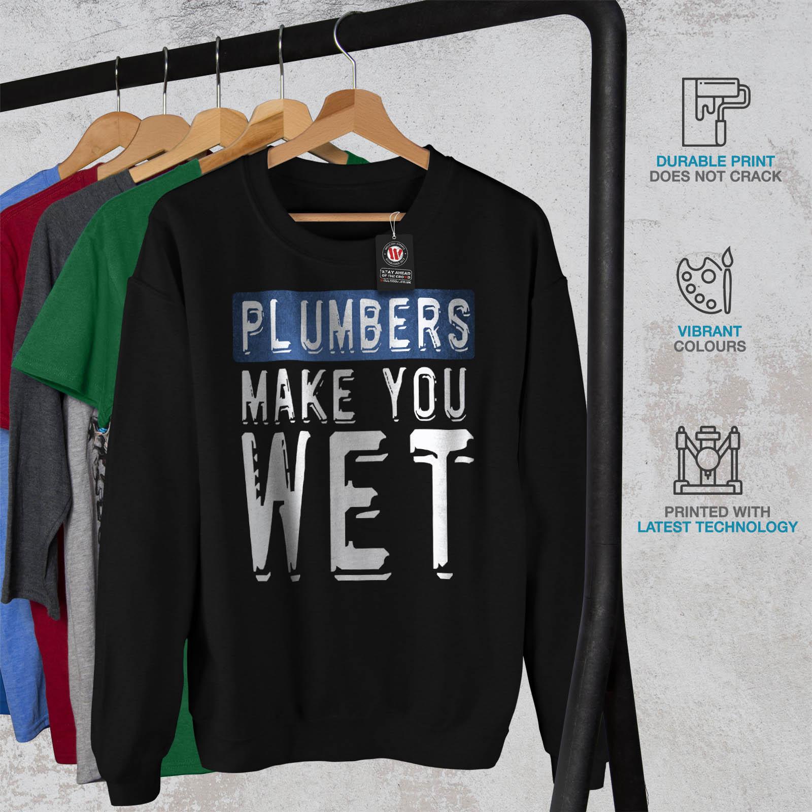 wellcoda Plumber Stop Mens Sweatshirt When Done Casual Jumper