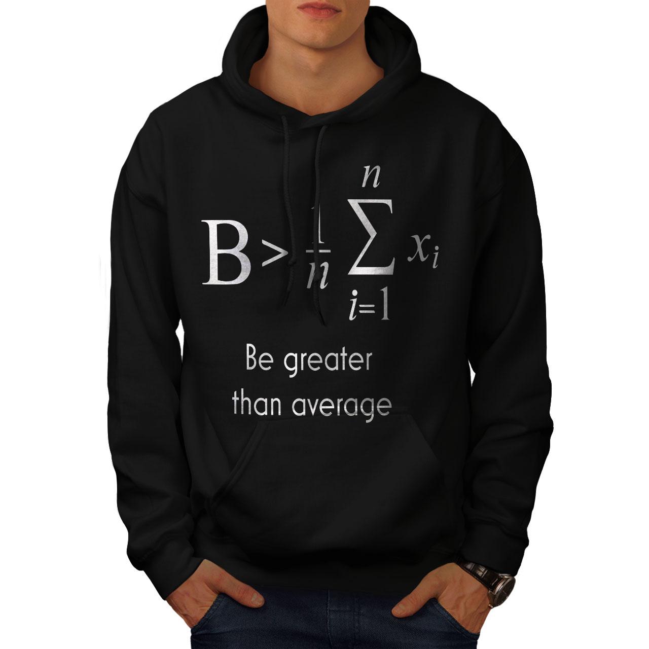 Be Felpa Mens cappuccio Funny Maths cappuccio con Greater nera con Wellcoda Felpa Casual AaqxtdwA