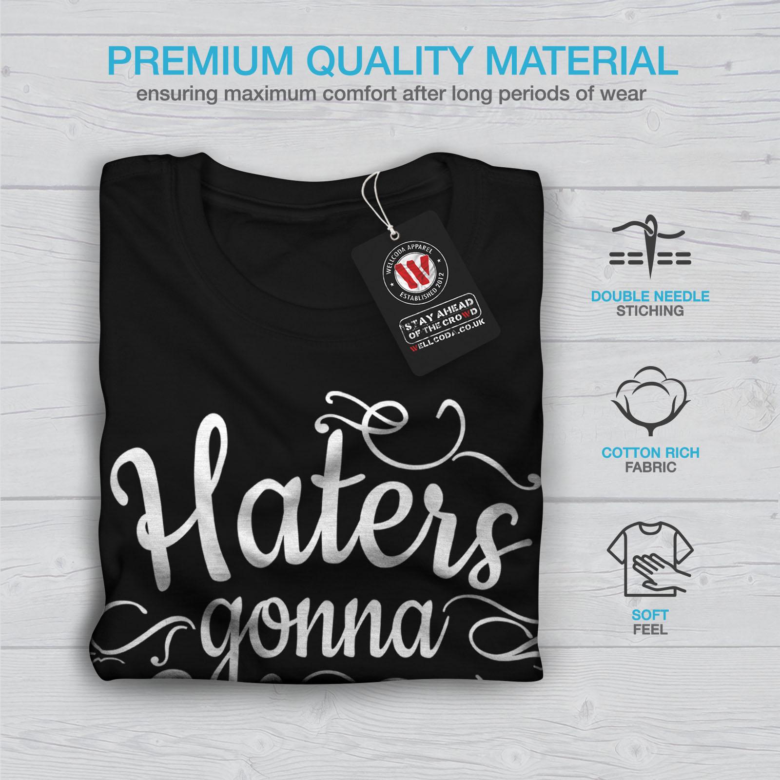 Wellcoda-Hasser-Gonna-Hate-Herren-T-Shirt-lustige-Grafikdesign-Printed-Tee Indexbild 7