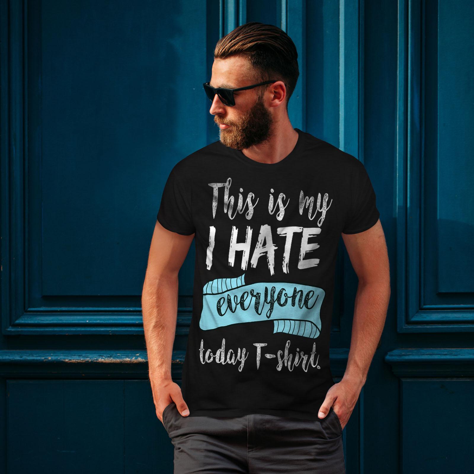 Wellcoda-hasse-alle-heute-Herren-T-Shirt-lustige-Grafikdesign-Printed-Tee Indexbild 4