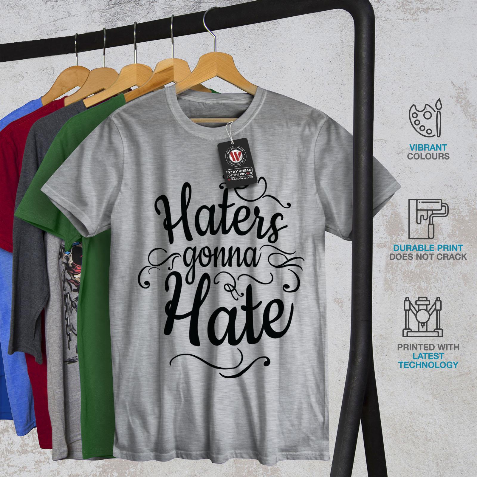 Wellcoda-Hasser-Gonna-Hate-Herren-T-Shirt-lustige-Grafikdesign-Printed-Tee Indexbild 18