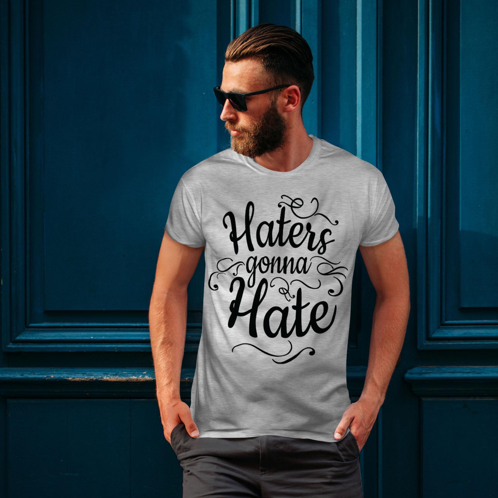 Wellcoda-Hasser-Gonna-Hate-Herren-T-Shirt-lustige-Grafikdesign-Printed-Tee Indexbild 16