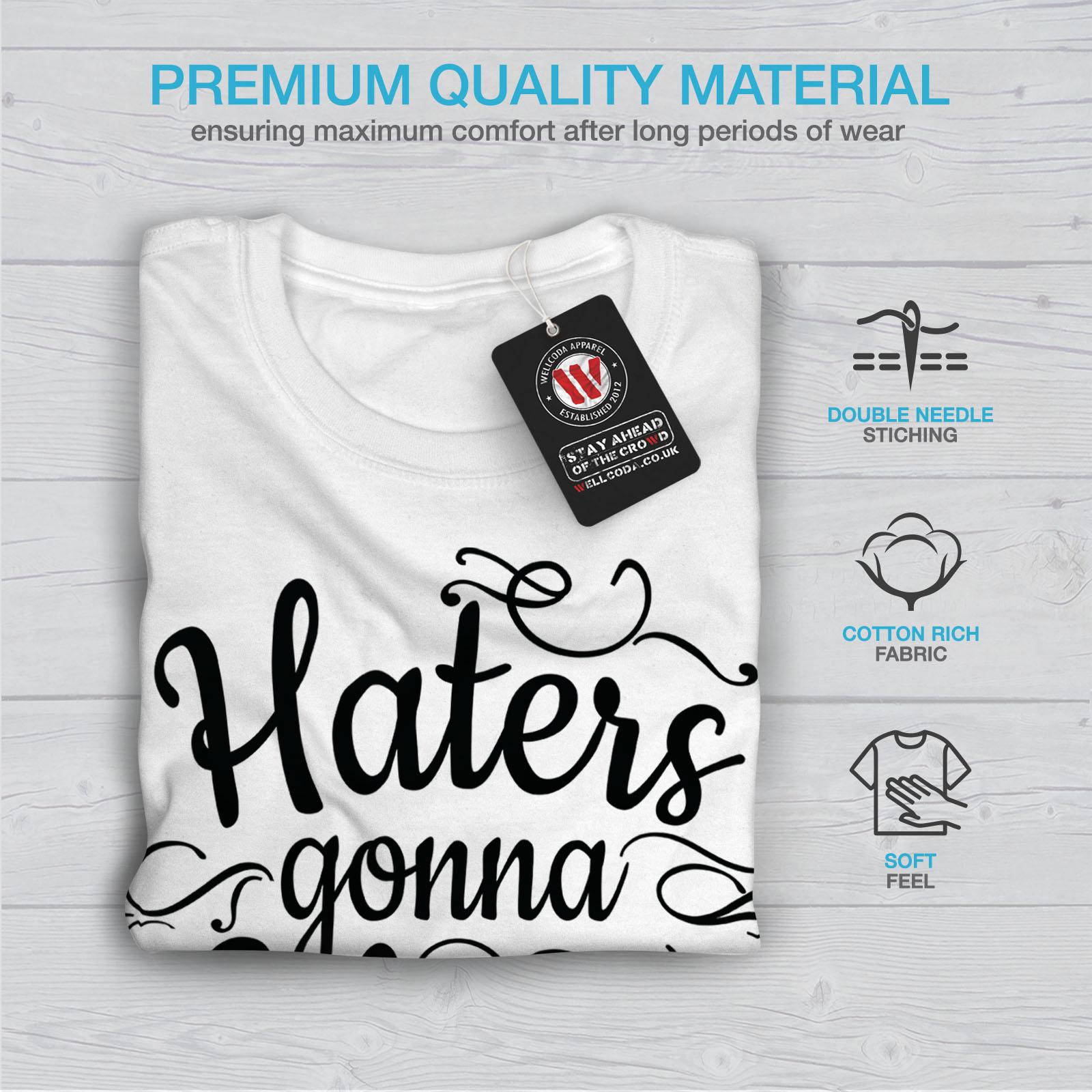 Wellcoda-Hasser-Gonna-Hate-Herren-T-Shirt-lustige-Grafikdesign-Printed-Tee Indexbild 13