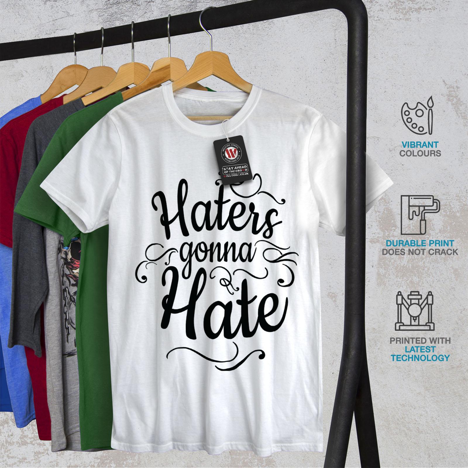 Wellcoda-Hasser-Gonna-Hate-Herren-T-Shirt-lustige-Grafikdesign-Printed-Tee Indexbild 12