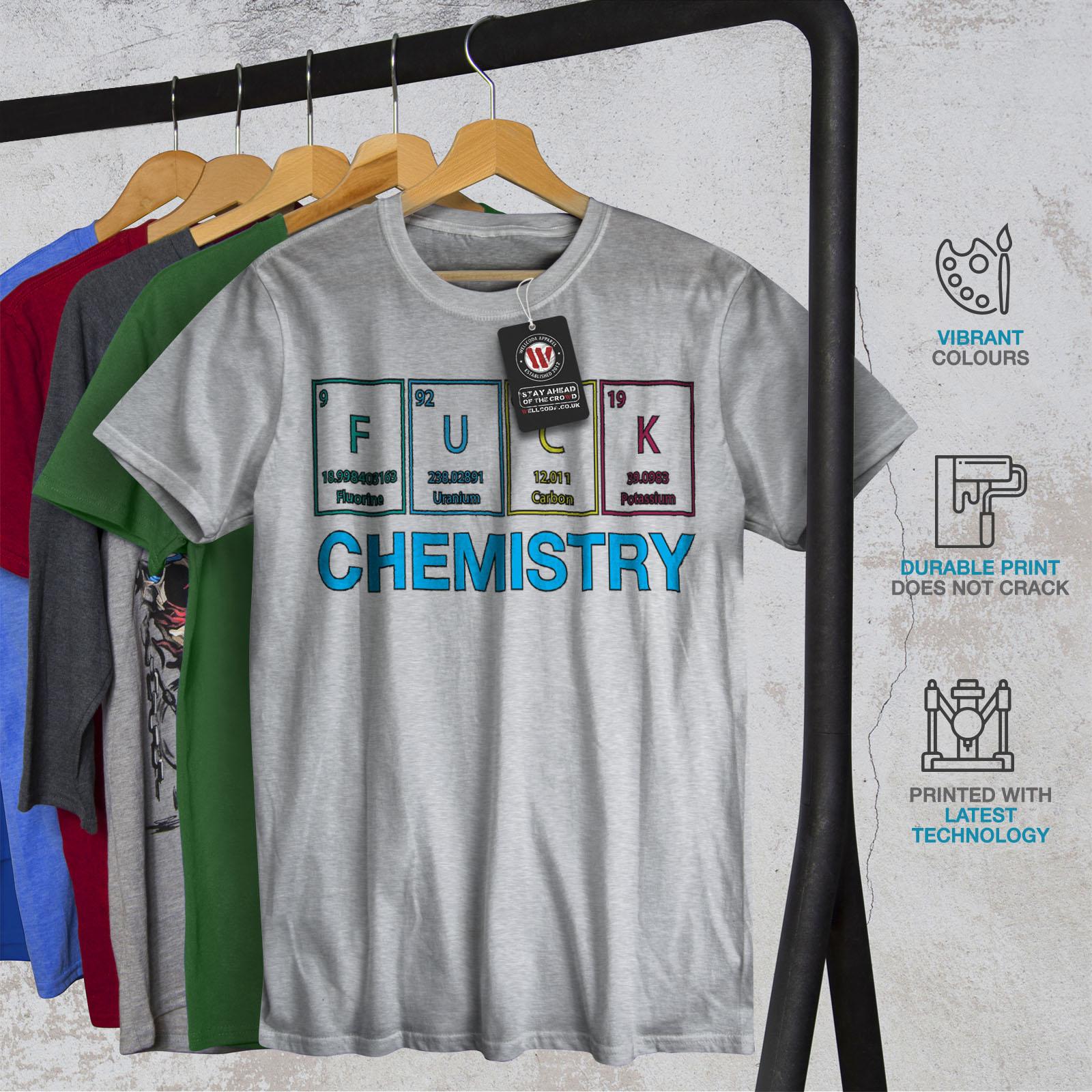 Buffa design grafico stampato T-shirt Wellcoda Fanatico della chimica Divertente Uomo T-shirt