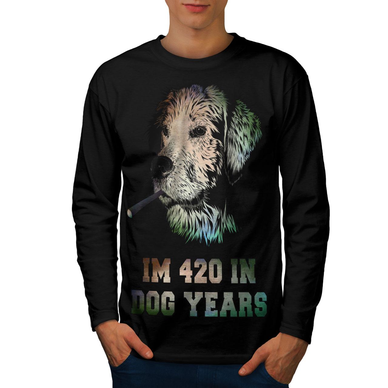 Happy Graphic Design Wellcoda 42 Dog Years Weed Mens Long Sleeve T-shirt
